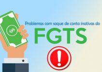 Como resolver problemas que impedem o saque do FGTS inativo