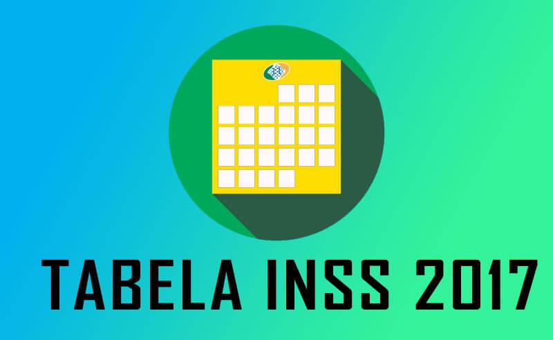 Tabela INSS 2017 atualizada